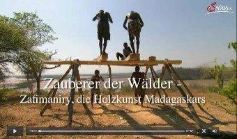 Mediathek Zafimaniry Zauberer der Wälder